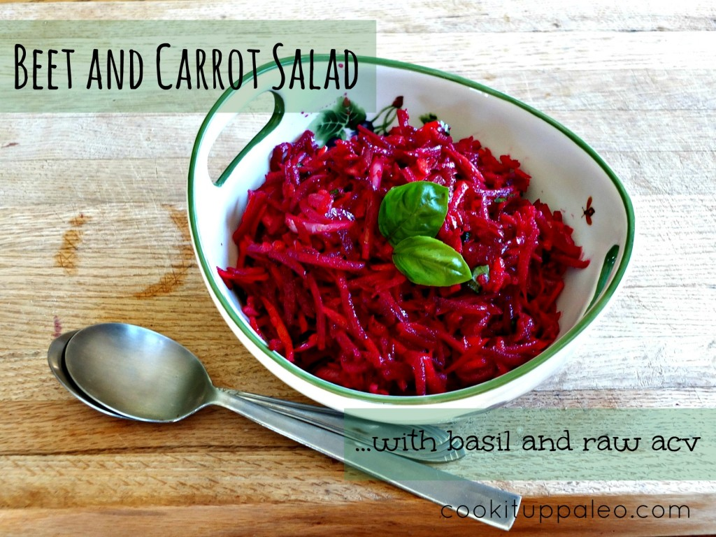 Beet and Carrot Salad with Basil and Raw ACV | Cook It Up Paleo