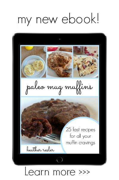 Paleo Mug Muffins   25 fast recipes for all your muffin cravings