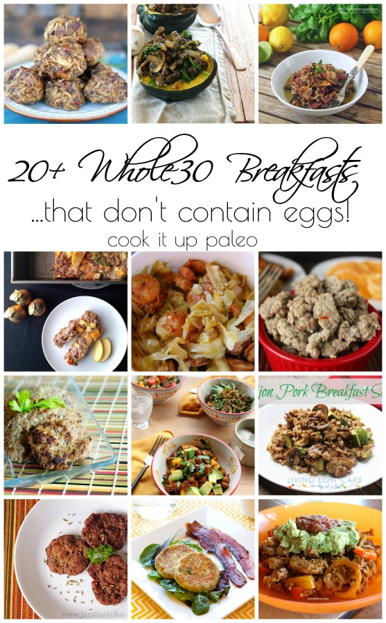 20+ Egg Free Whole30 Breakfasts (21DSD too!)
